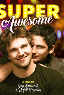 Assistir Super Awesome! Online Grátis Dublado Legendado (Full HD, 720p, 1080p) | Guy Edmonds