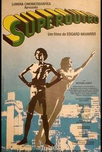 Assistir SuperOutro Online Grátis Dublado Legendado (Full HD, 720p, 1080p) | Edgard Navarro | 1989