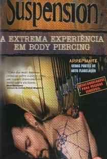 Assistir Suspension - A Extrema Experiência em Body Piercing Online Grátis Dublado Legendado (Full HD, 720p, 1080p)   Joey Strange   1999