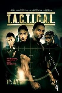 Assistir T.A.C.T.I.C.A.L. Online Grátis Dublado Legendado (Full HD, 720p, 1080p)   Sidney Mansa Winters   2009