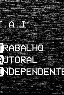 Assistir T.A.I. - Trabalho Autoral Independente Online Grátis Dublado Legendado (Full HD, 720p, 1080p)   Juliana Gregoratto   2011