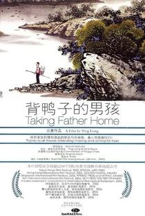 Assistir Taking Father Home Online Grátis Dublado Legendado (Full HD, 720p, 1080p) | Liang Ying (I) | 2005