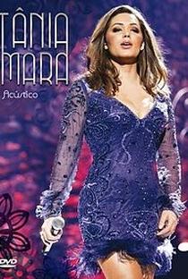 Assistir Tânia Mara - Acústico Online Grátis Dublado Legendado (Full HD, 720p, 1080p)   Orlando Baron   2011