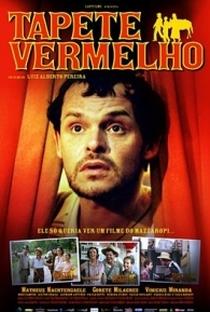 Assistir Tapete Vermelho Online Grátis Dublado Legendado (Full HD, 720p, 1080p) | Luiz Alberto Pereira | 2005