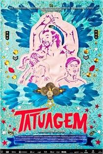 Assistir Tatuagem Online Grátis Dublado Legendado (Full HD, 720p, 1080p) | Hilton Lacerda | 2013