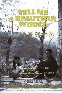 Assistir Tell Me A Beautiful World Online Grátis Dublado Legendado (Full HD, 720p, 1080p) | Yijun Liu (II) | 2013