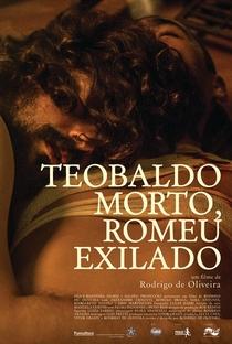 Assistir Teobaldo Morto, Romeu Exilado Online Grátis Dublado Legendado (Full HD, 720p, 1080p) | Rodrigo de Oliveira | 2015