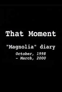 Assistir That Moment: Magnolia Diary Online Grátis Dublado Legendado (Full HD, 720p, 1080p)   Mark Rance   2000