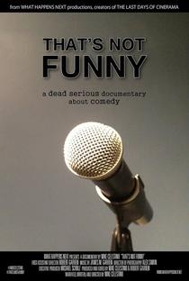 Assistir That's Not Funny Online Grátis Dublado Legendado (Full HD, 720p, 1080p) | Mike Celestino | 2014
