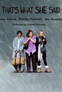 Assistir That's What She Said Online Grátis Dublado Legendado (Full HD, 720p, 1080p) | Carrie Preston (I) | 2012
