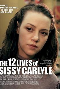Assistir The 12 Lives of Sissy Carlyle Online Grátis Dublado Legendado (Full HD, 720p, 1080p)   Fran Burst-Terranella   2017