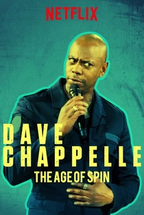 Assistir The Age of Spin: Dave Chappelle Live at the Hollywood Palladium Online Grátis Dublado Legendado (Full HD, 720p, 1080p) | Stan Lathan | 2017