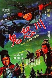 Assistir The Angry River Online Grátis Dublado Legendado (Full HD, 720p, 1080p) | Feng Huang (I) | 1971