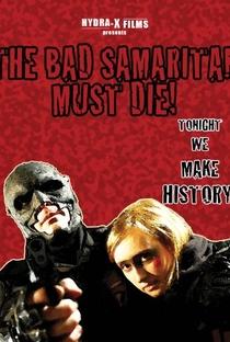 Assistir The Bad Samaritan Must Die! Online Grátis Dublado Legendado (Full HD, 720p, 1080p)   Andrew Leckonby