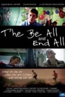Assistir The Be All and End All Online Grátis Dublado Legendado (Full HD, 720p, 1080p) | Bruce Webb (I) | 2009