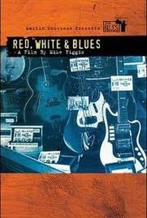 Assistir The Blues - Red, White & Blues Online Grátis Dublado Legendado (Full HD, 720p, 1080p)   Mike Figgis   2005