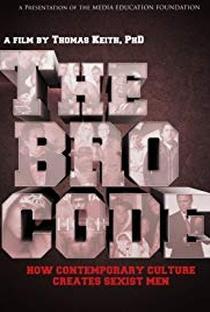 Assistir The Bro Code: How Contemporary Culture Creates Sexist Men Online Grátis Dublado Legendado (Full HD, 720p, 1080p) | Thomas Keith | 2011
