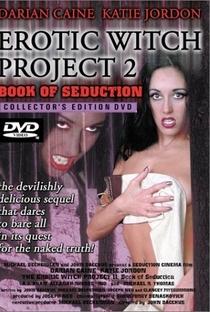 Assistir The Erotic Witch Project 2 - Book Of Shagging Online Grátis Dublado Legendado (Full HD, 720p, 1080p) | John Bacchus | 2000