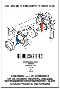 Assistir The Focusing Effect Online Grátis Dublado Legendado (Full HD, 720p, 1080p) | L. Tanner Smith | 2018