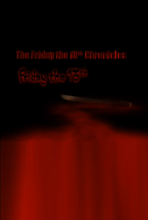Assistir The Friday the 13th Chronicles Online Grátis Dublado Legendado (Full HD, 720p, 1080p) | Donald R. Beck | 2004