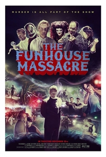 Assistir The Funhouse Massacre Online Grátis Dublado Legendado (Full HD, 720p, 1080p) | Andy Palmer (II) | 2015