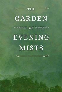 Assistir The Garden of Evening Mists Online Grátis Dublado Legendado (Full HD, 720p, 1080p) | Tom Lin | 2019