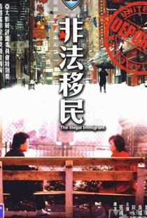 Assistir The Illegal Immigrant Online Grátis Dublado Legendado (Full HD, 720p, 1080p) | Mabel Cheung | 1985