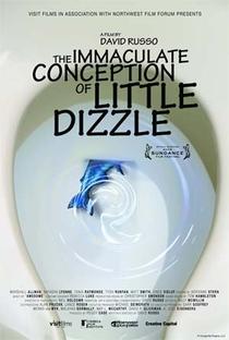Assistir The Immaculate Conception of Little Dizzle Online Grátis Dublado Legendado (Full HD, 720p, 1080p)   David Russo   2010