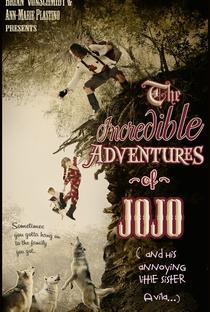 Assistir The Incredible Adventure of Jojo (And His Annoying Little Sister Avila) Online Grátis Dublado Legendado (Full HD, 720p, 1080p)   Brian Schmidt   2014