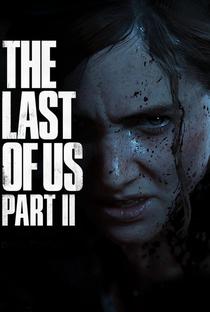 Assistir The Last Of Us II: Cutscenes and Cinematics Online Grátis Dublado Legendado (Full HD, 720p, 1080p) | Neil Druckmann | 2020