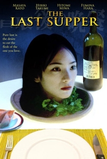 Assistir The Last Supper Online Grátis Dublado Legendado (Full HD, 720p, 1080p) | Osamu Fukutani | 2005