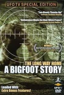 Assistir The Long Way Home: A Bigfoot Story Online Grátis Dublado Legendado (Full HD, 720p, 1080p)   James Bubba Cromer   2006