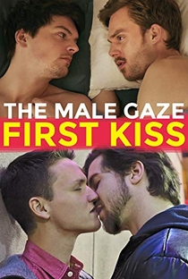 Assistir The Male Gaze: First Kiss Online Grátis Dublado Legendado (Full HD, 720p, 1080p) | Daniel Hagberg