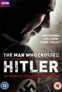 Assistir The Man Who Crossed Hitler Online Grátis Dublado Legendado (Full HD, 720p, 1080p) | Justin Hardy | 2011