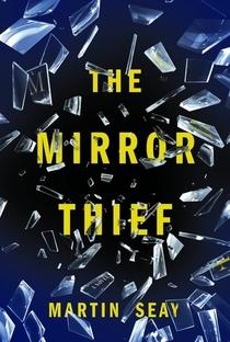 Assistir The Mirror Thief Online Grátis Dublado Legendado (Full HD, 720p, 1080p) |  | 2022