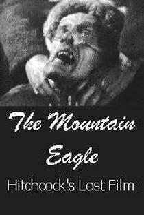 Assistir The Mountain Eagle / Fear o God Online Grátis Dublado Legendado (Full HD, 720p, 1080p)   Alfred Hitchcock (I)   1926
