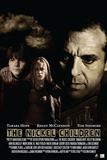 Assistir The Nickel Children Online Grátis Dublado Legendado (Full HD, 720p, 1080p) | Glenn Klinker | 2005