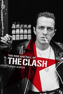 Assistir The Rise and Fall of The Clash Online Grátis Dublado Legendado (Full HD, 720p, 1080p) | Danny Garcia | 2012