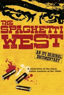 Assistir The Spaghetti West Online Grátis Dublado Legendado (Full HD, 720p, 1080p) | David Gregory (III) | 2005