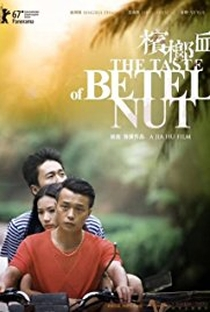 Assistir The Taste of Betel Nut Online Grátis Dublado Legendado (Full HD, 720p, 1080p)   Hu Jian   2017