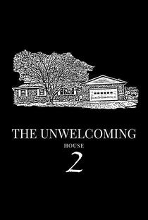 Assistir The Unwelcoming House 2 Online Grátis Dublado Legendado (Full HD, 720p, 1080p) | Joe Covarrubias | 2019
