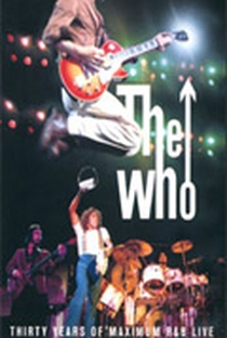 Assistir The Who - Thirty Years of Maximum R&B Live Online Grátis Dublado Legendado (Full HD, 720p, 1080p)      1994