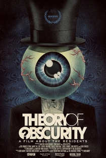Assistir Theory of Obscurity: A Film About the Residents Online Grátis Dublado Legendado (Full HD, 720p, 1080p)   Don Hardy Jr.   2015