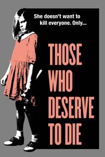 Assistir Those Who Deserve To Die Online Grátis Dublado Legendado (Full HD, 720p, 1080p) | Bret Wood (II) | 2019
