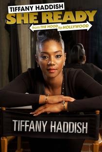 Assistir Tiffany Haddish: She Ready! From the Hood to Hollywood Online Grátis Dublado Legendado (Full HD, 720p, 1080p) | Chris Robinson (IX) | 2017