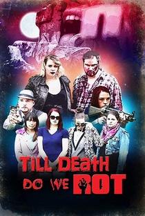 Assistir Till Death Do We Rot Online Grátis Dublado Legendado (Full HD, 720p, 1080p) | Emir Skalonja | 2019