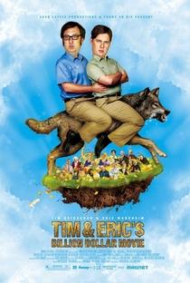 Assistir Tim e Eric: O Filme de 1 Bilhão de Dólares Online Grátis Dublado Legendado (Full HD, 720p, 1080p) | Eric Wareheim