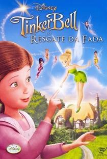 Assistir Tinker Bell e o Resgate da Fada Online Grátis Dublado Legendado (Full HD, 720p, 1080p) | Bradley Raymond | 2010