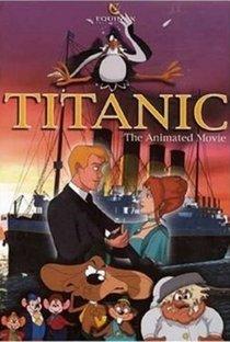 Assistir Titanic: O Desenho Online Grátis Dublado Legendado (Full HD, 720p, 1080p) |  | 2000