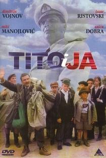 Assistir Tito e eu Online Grátis Dublado Legendado (Full HD, 720p, 1080p) | Goran Markovic | 1992